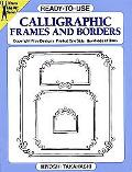 Calligraphic Frames and Borders
