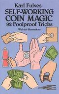 Self-Working Coin Magic 92 Foolproof Tricks