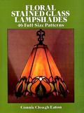 Floral Stained Glass Lampshades 46 Full Size Patterns
