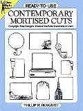 Ready-To-Use Contemporary Mortised Cuts