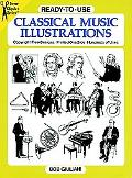 Ready-To-Use Classical Music Illustrations Copyright-Free Designs, Printed One Side, Hundred...