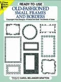 Ready-To-Use Old-Fashioned Small Frames and Borders Copyright-Free Designs, Printed One Side...