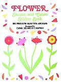 Flower Shapes and Colors Sticker Book 285 Pressure-Sensitive Stickers