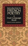Introduction to French Poetry A Dual-Language Book