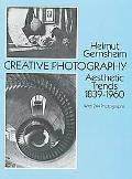 Creative Photography Aesthetic Trends, 1839-1960