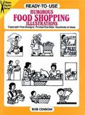 Ready-To-Use Humorous Food Shopping Illustrations Copyright-Free Designs, Printed One Side, ...