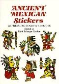 Ancient Mexican Stickers 23 Pressure-Sensitive Designs