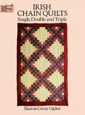 Irish Chain Quilts Single, Double and Triple