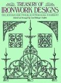 Treasury of Ironwork Designs 469 Examples from Historical Sources