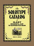 Solotype Catalog of 4,147 Display Typefaces