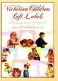 Victorian Children Gift Labels/36 Pressure-Sensitive Designs