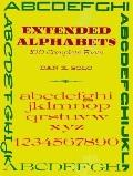 Extended Alphabets: One Hundred Complete Fonts - Dan X. Solo - Paperback