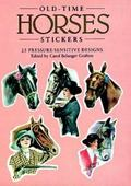 Old-Time Horses Stickers 25 Pressure-Sensitive Designs