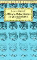 Alice's Adventures in Wonderland/With All the Original Illustrations by Sir John Tenniel