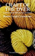 Craft of the Dyer Colour from Plants and Lichens