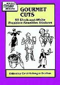 Gourmet Cuts 33 Black-And-White Pressure-Sensitive Stickers
