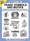 Ready-To-Use Trade Symbols and Motifs 88 Different Copyright-Free Designs Printed One Side