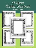 Easy-To-Duplicate Celtic Borders 55 Copyright-Free Forms