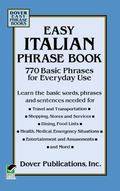 Easy Italian Phrase Book 770 Basic Phrases for Everyday Use