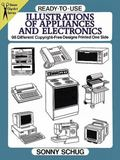 Ready-To-Use Illustrations of Appliances and Electronics 98 Different Copyright-Free Designs...