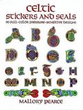Celtic Stickers and Seals 90 Full-Color Pressure-Sensitive Designs