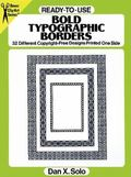 Ready-To-Use Bold Typographic Borders 32 Different Copyright-Free Designs Printed One Side