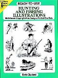 Ready-To-Use Hunting and Fishing Illustrations 96 Different Copyright-Free Designs Printed O...