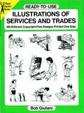 Ready-To-Use Illustrations of Services and Trades 98 Different Copyright-Free Designs Printe...