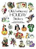 Old-Fashioned Holiday Stickers 71 Full-Color Pressure-Sensitive Designs