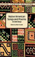 Native American Songs and Poems An Anthology