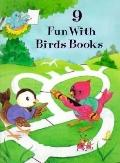 9 Fun With Birds Books