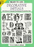 Ready-To-Use Decorative Initials: 880 Different Copyright-Free Designs Printed One Side (Cli...