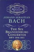 Six Brandenburg Concertos Bwv 1046-1051