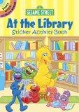 Sesame Street At the Library Sticker Activity Book (English and English Edition)