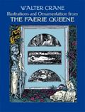 Illustrations and Ornamentation from the Faerie Queen