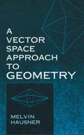 Vector Space Approach to Geometry