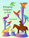 Bringing Origami to Life