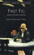 First Fig and Other Poems