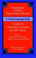 Nineteenth-Century French Short Stories/Contes Et Nouvelles Francais Du Xixe Siecle A Dual-L...