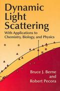 Dynamic Light Scattering With Applications to Chemistry, Biology, and Physics