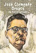 Jose Clemente Orozco An Autobiography