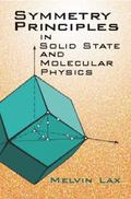 Symmetry Principles in Solid State and Molecular Physics