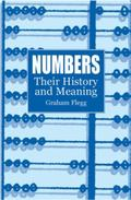 Numbers Their History and Meaning