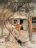 Rackham's Fairy Tale Illustrations in Full Color