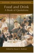 Food and Drink A Book of Quotations