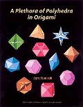 Plethora of Polyhedra in Origami