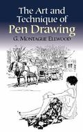 Art and Technique of Pen Drawing