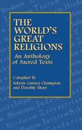 World's Great Religions An Anthology of Sacred Texts
