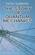 Story of Quantum Mechanics
