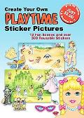 Create Your Own Playtime Sticker Pictures